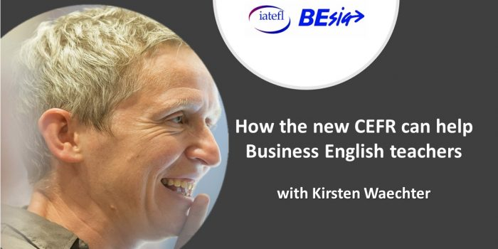 How The New CEFR Can Help Business English Teachers With Kirsten Waechter