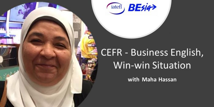 CEFR – Business English, Win-win Situation With Maha Hassan