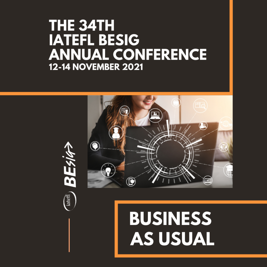 The 34th IATEFL BESIG Annual Conference
