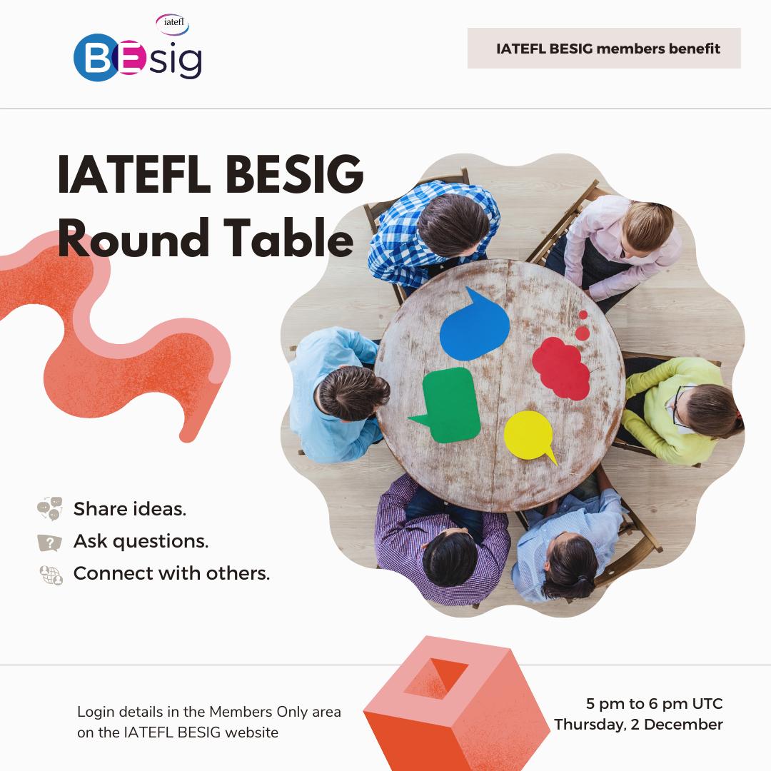 IATEFL BESIG ROUND TABLE- 2 Dec